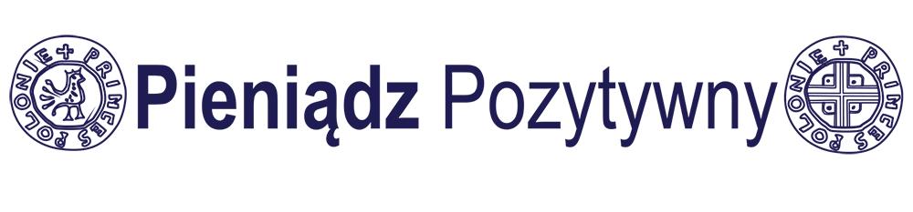 Poland - Pieniądz Pozytywny